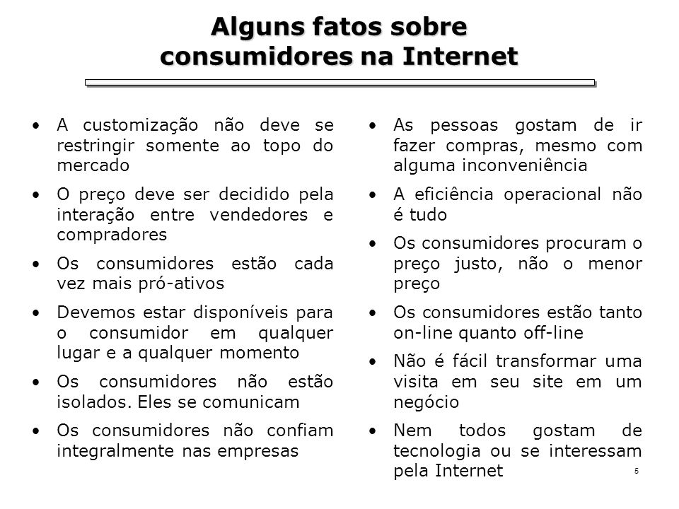 Alguns fatos sobre consumidores na Internet