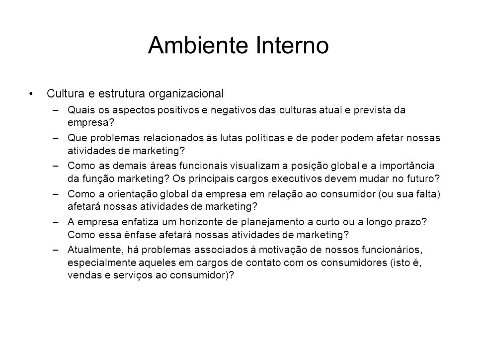 Ambiente Interno Cultura e estrutura organizacional