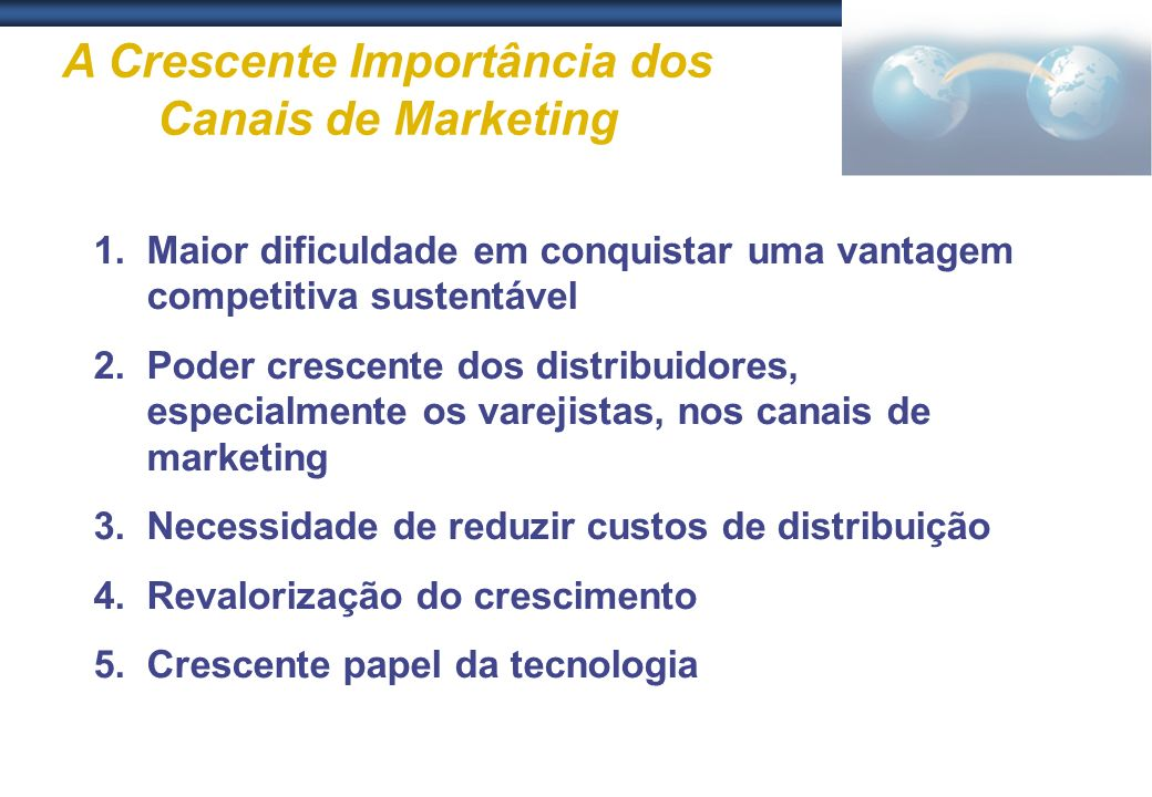 A Crescente Importância dos Canais de Marketing