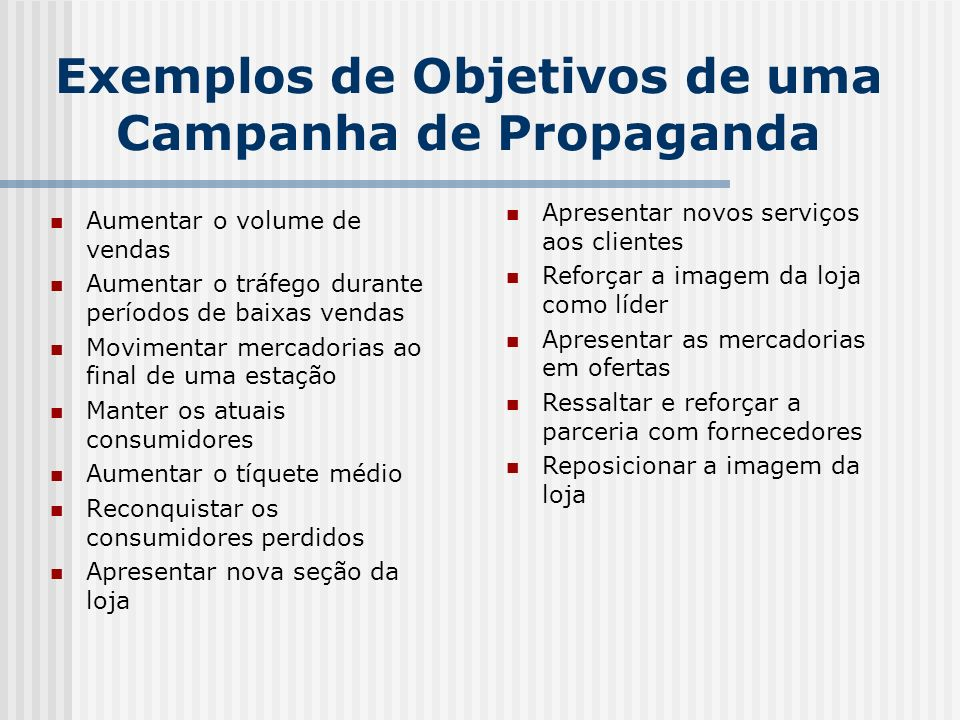 Exemplos de Objetivos de uma Campanha de Propaganda