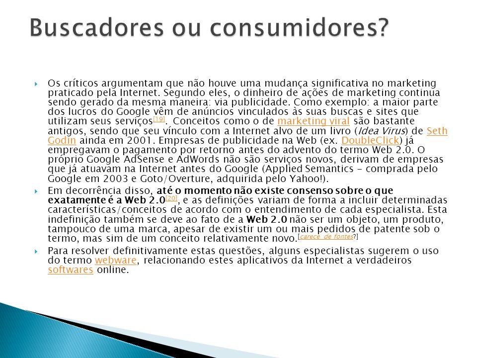 Buscadores ou consumidores