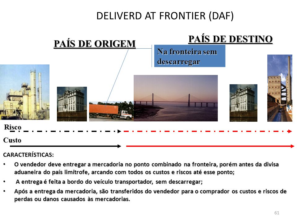 DELIVERD AT FRONTIER (DAF)