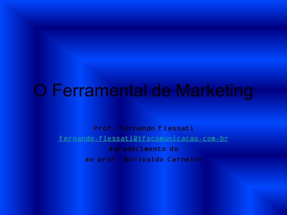 O Ferramental de Marketing