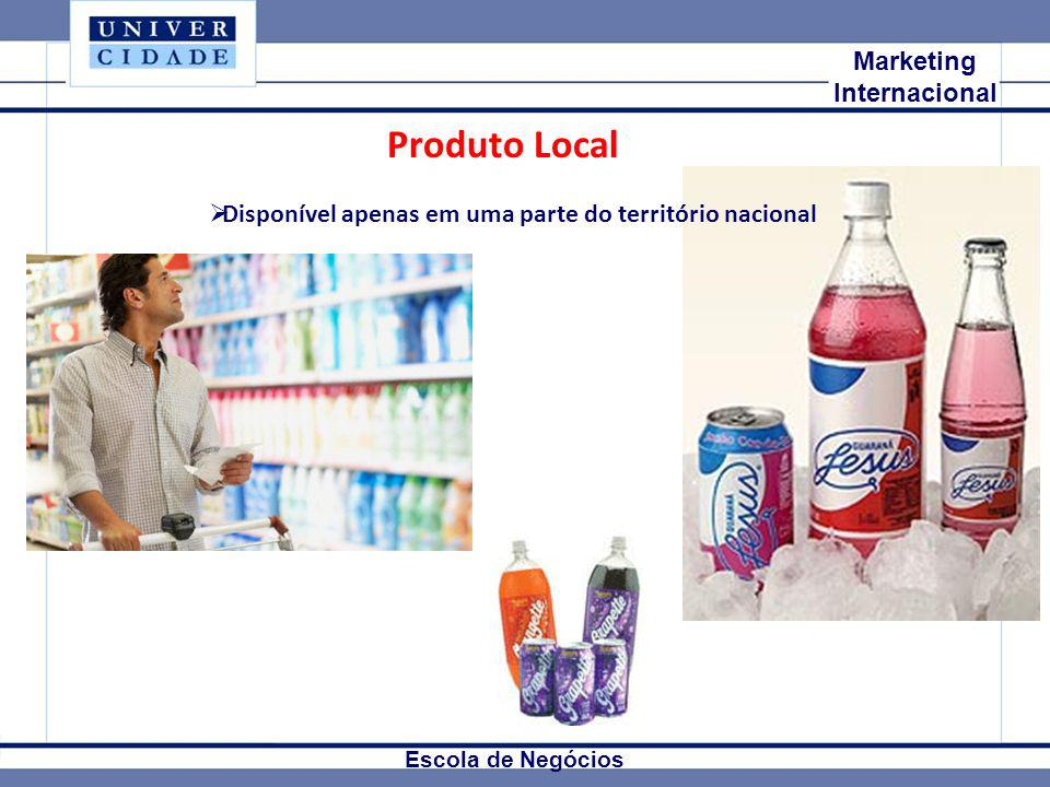 Produto Local Mkt Internacional Marketing Internacional