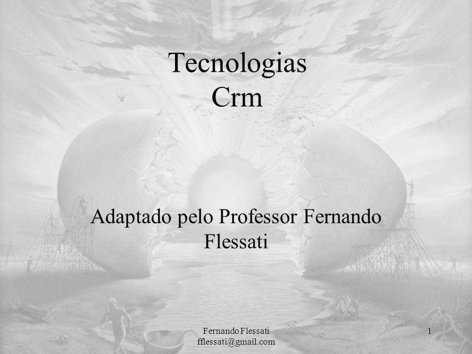 Adaptado pelo Professor Fernando Flessati