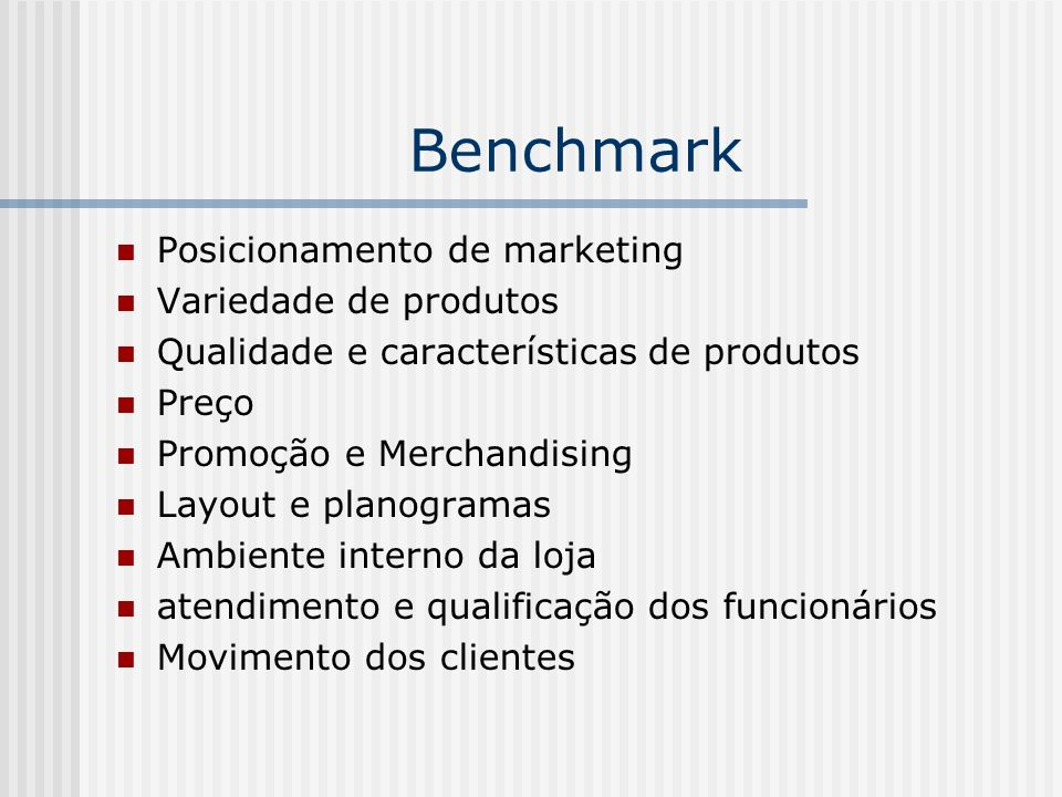Benchmark Posicionamento de marketing Variedade de produtos