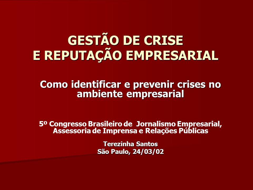 GESTÃO DE CRISE E REPUTAÇÃO EMPRESARIAL