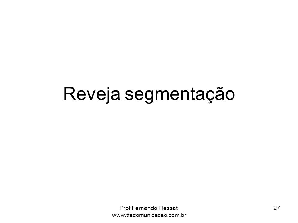 Prof Fernando Flessati www.tfscomunicacao.com.br
