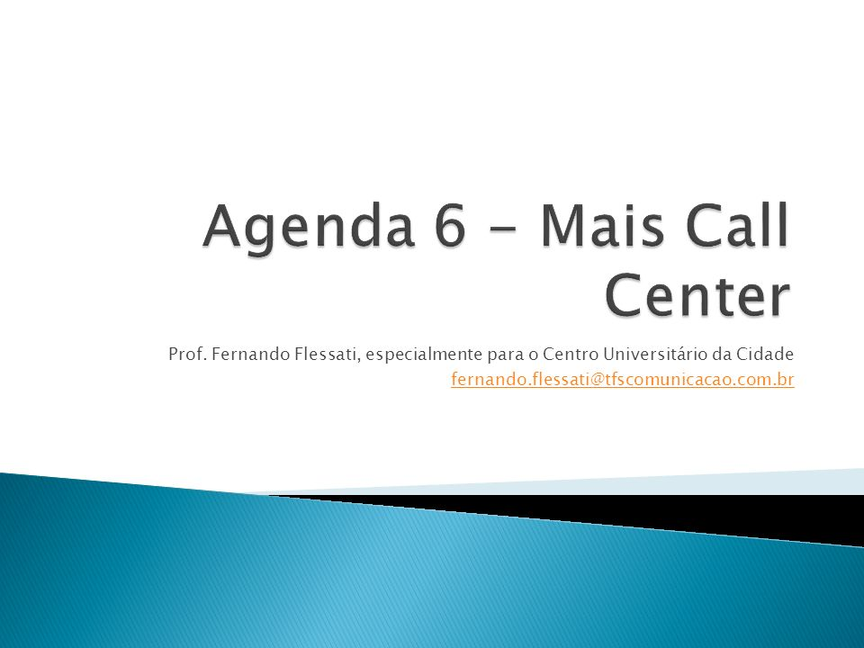 Agenda 6 - Mais Call Center