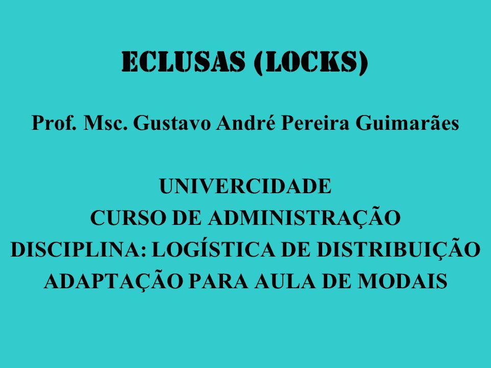 ECLUSAS (Locks) Prof. Msc. Gustavo André Pereira Guimarães