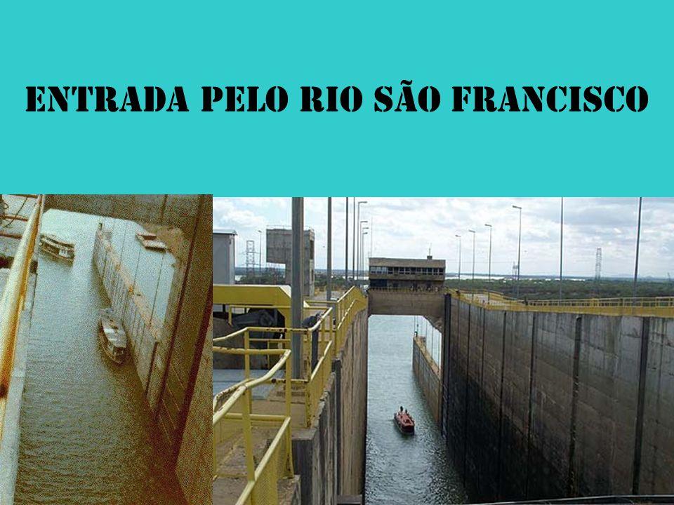 ENTRADA PELO RIO SÃO FRANCISCO