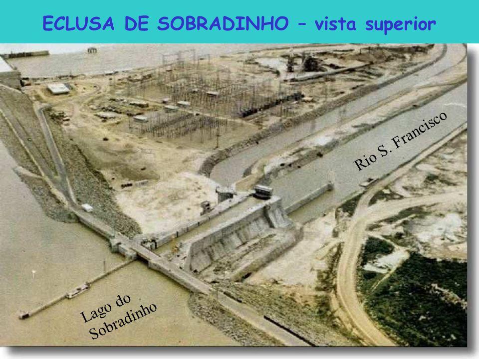 ECLUSA DE SOBRADINHO – vista superior