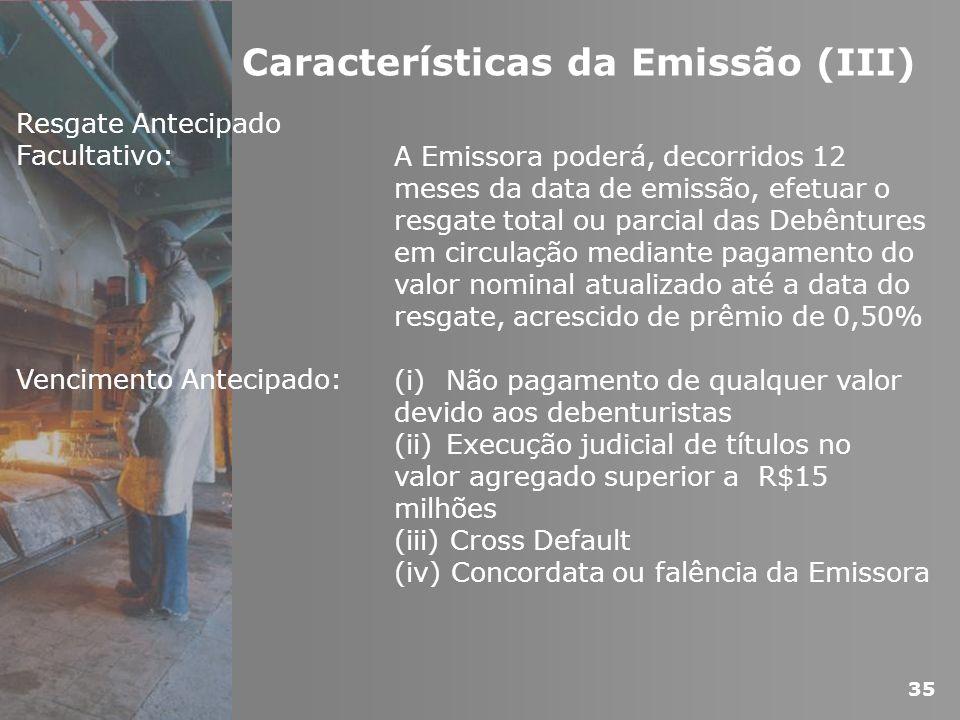 Características da Emissão (III)