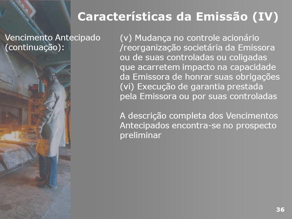 Características da Emissão (IV)
