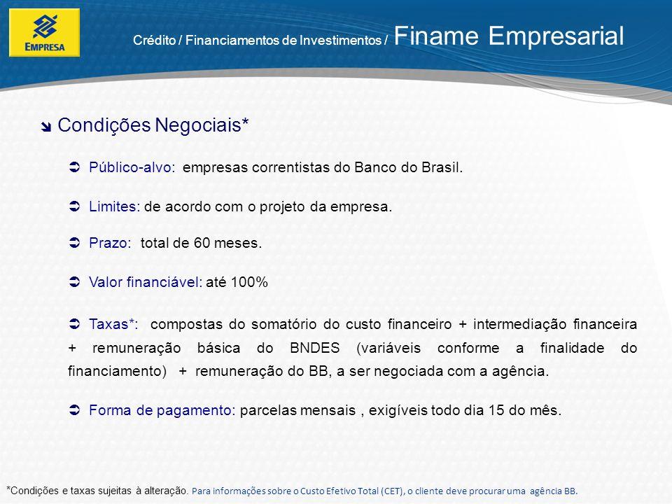 Crédito / Financiamentos de Investimentos / Finame Empresarial