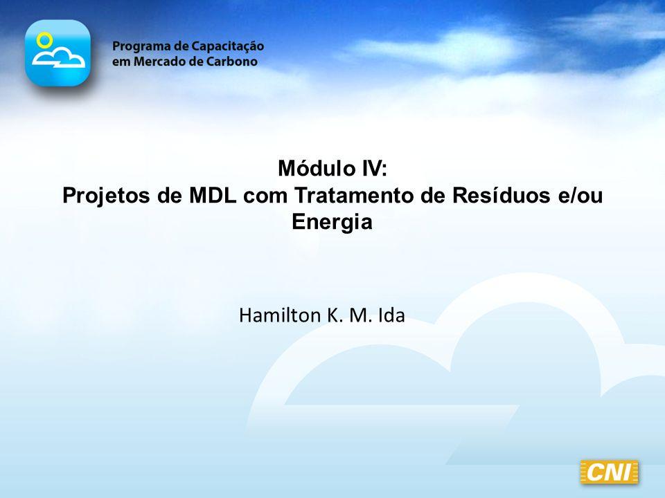 Projetos de MDL com Tratamento de Resíduos e/ou Energia