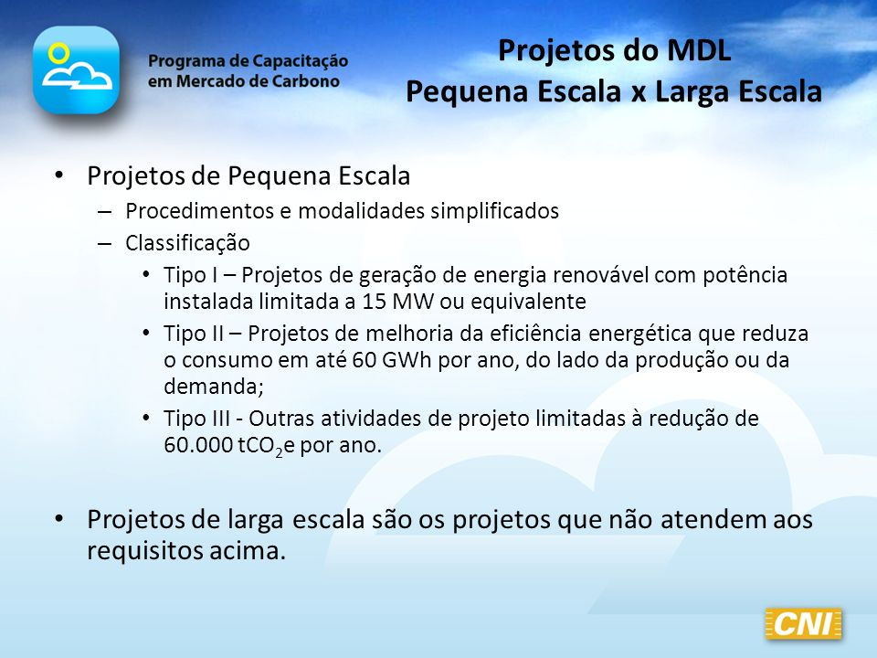 Projetos do MDL Pequena Escala x Larga Escala