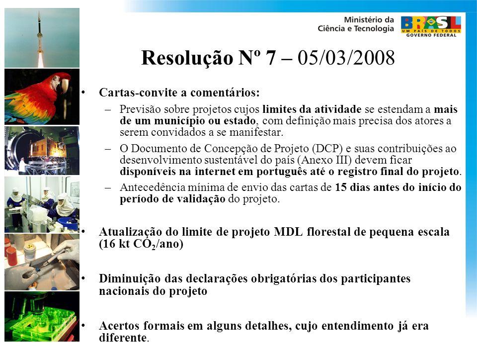 Resolução Nº 7 – 05/03/2008 Cartas-convite a comentários: