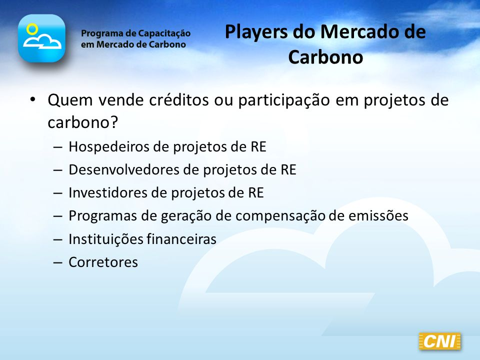 Players do Mercado de Carbono