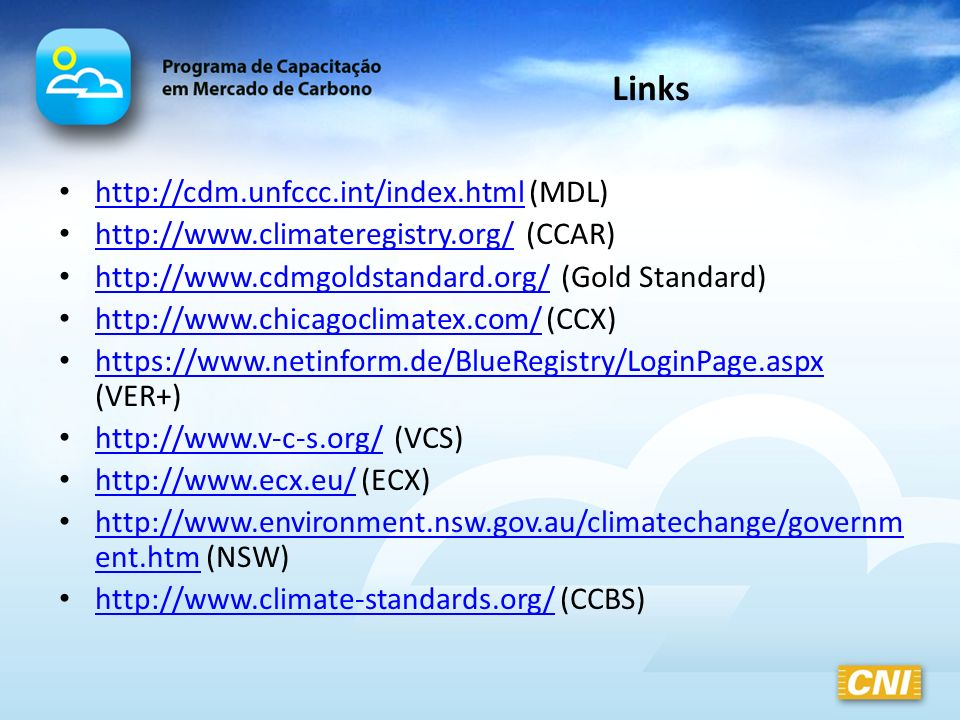 Links http://cdm.unfccc.int/index.html (MDL)
