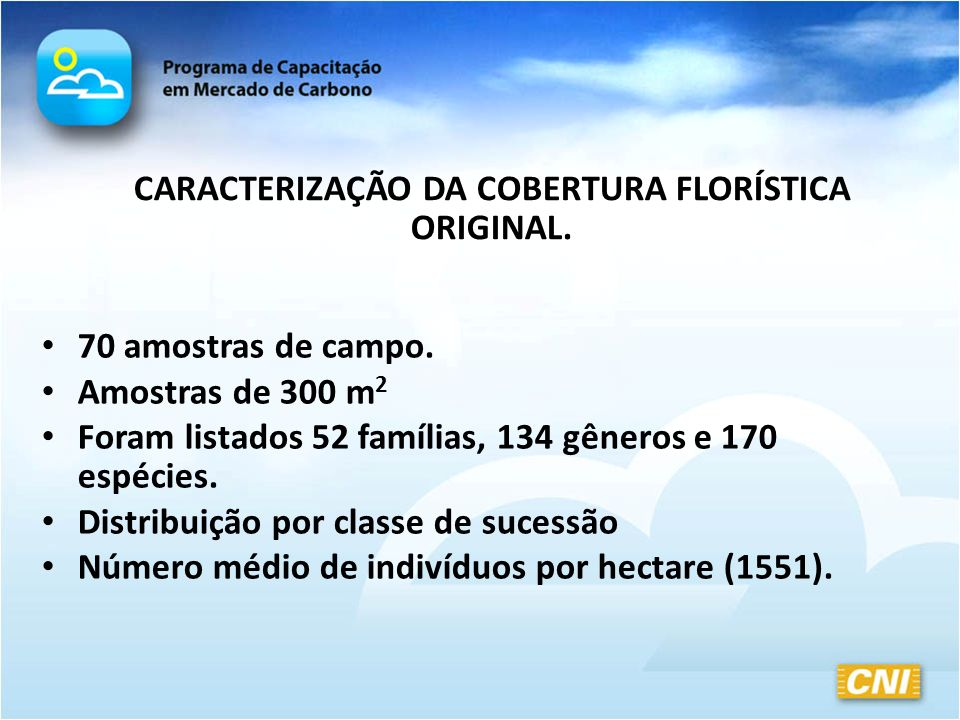 CARACTERIZAÇÃO DA COBERTURA FLORÍSTICA ORIGINAL.