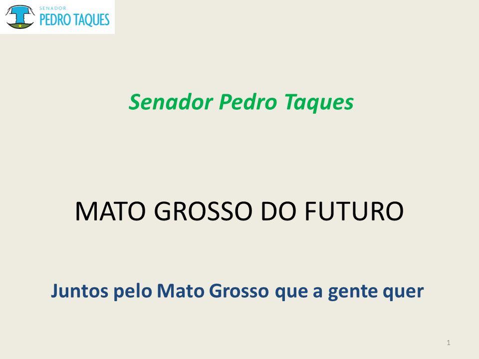 Juntos pelo Mato Grosso que a gente quer