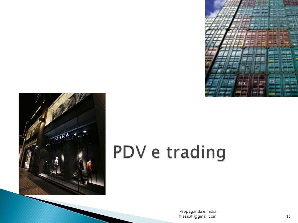 PDV e trading Propaganda e mídia fflessati@gmail.com