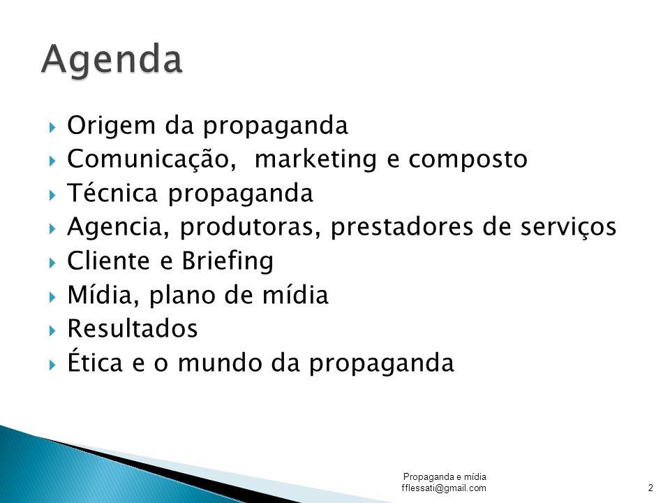 Agenda Origem da propaganda Comunicação, marketing e composto