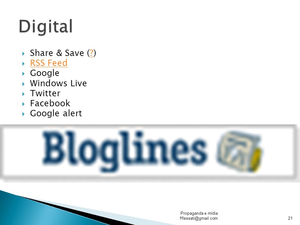 Digital Share & Save ( ) RSS Feed Google Windows Live Twitter Facebook
