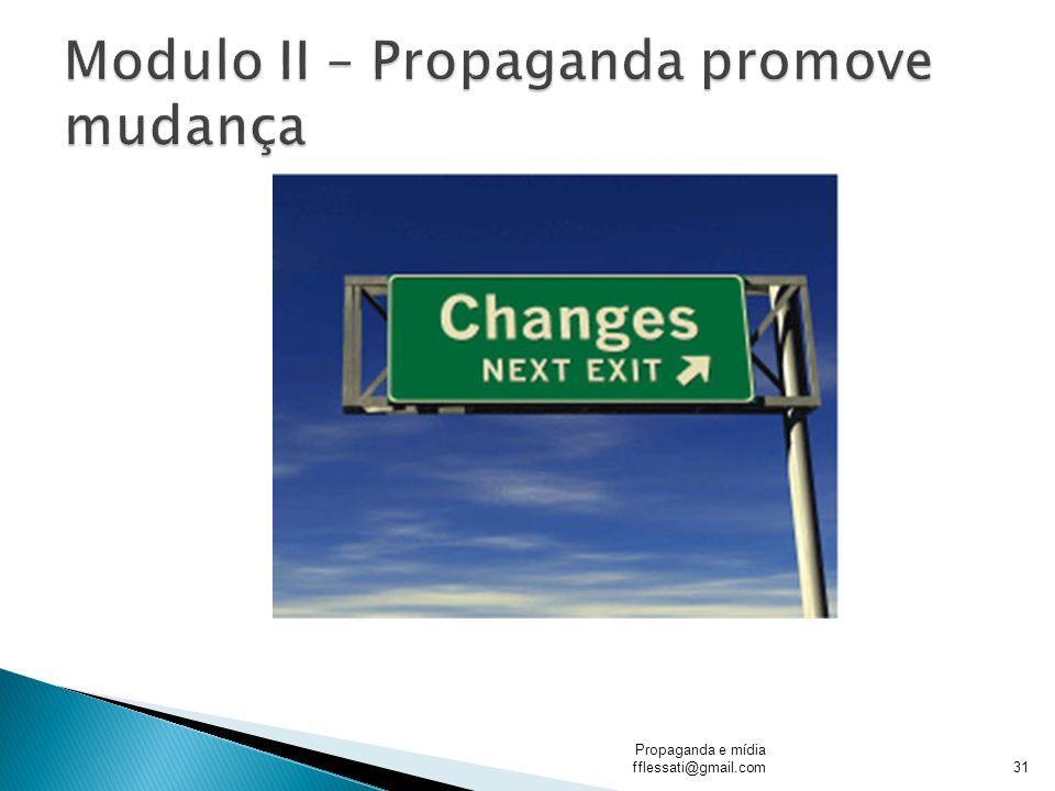 Modulo II – Propaganda promove mudança