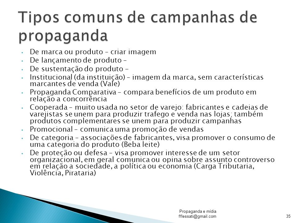 Tipos comuns de campanhas de propaganda
