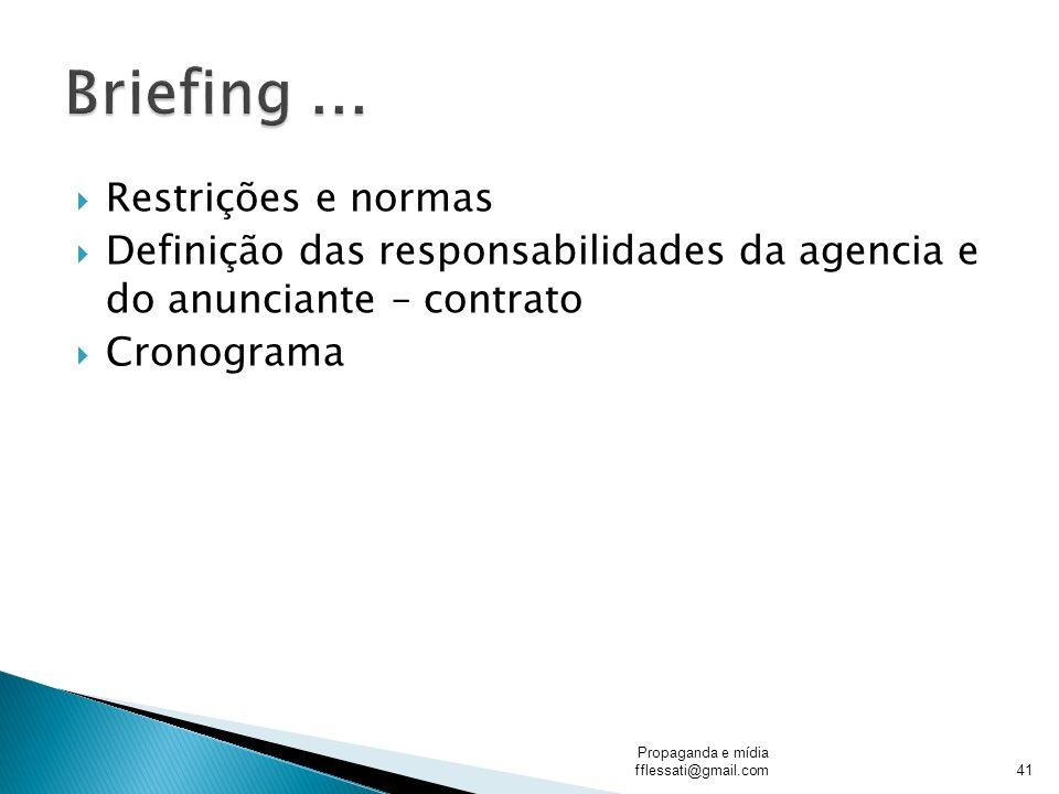 Briefing ... Restrições e normas