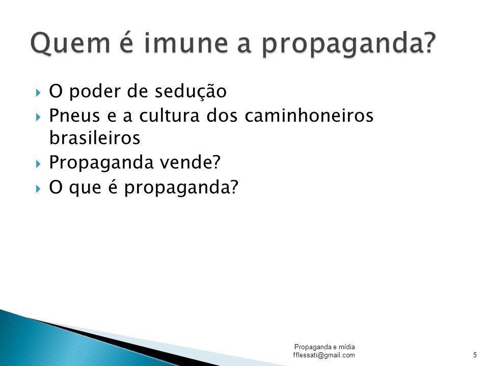 Quem é imune a propaganda