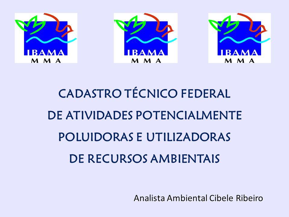CADASTRO TÉCNICO FEDERAL DE ATIVIDADES POTENCIALMENTE