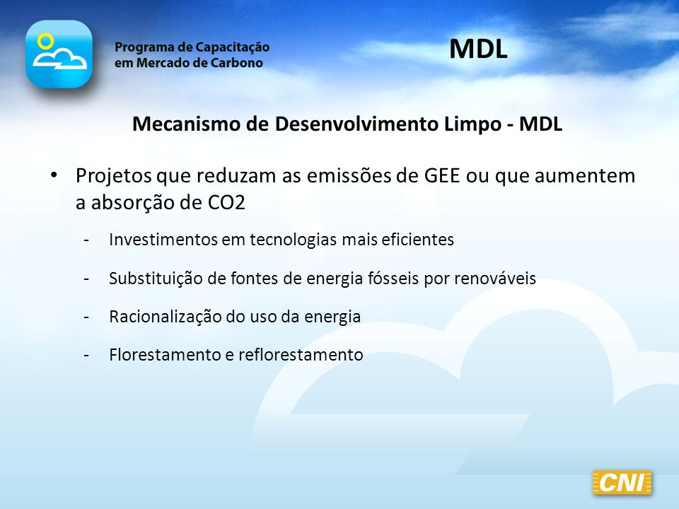 Mecanismo de Desenvolvimento Limpo - MDL