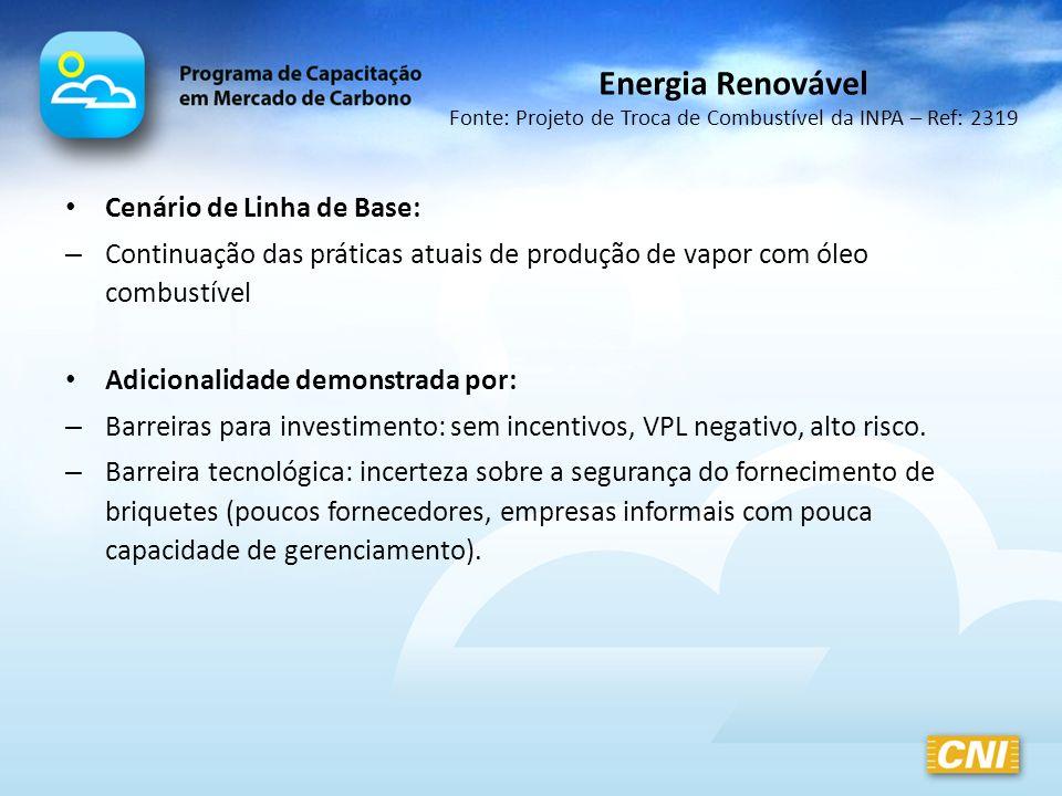 Energia Renovável Fonte: Projeto de Troca de Combustível da INPA – Ref: 2319