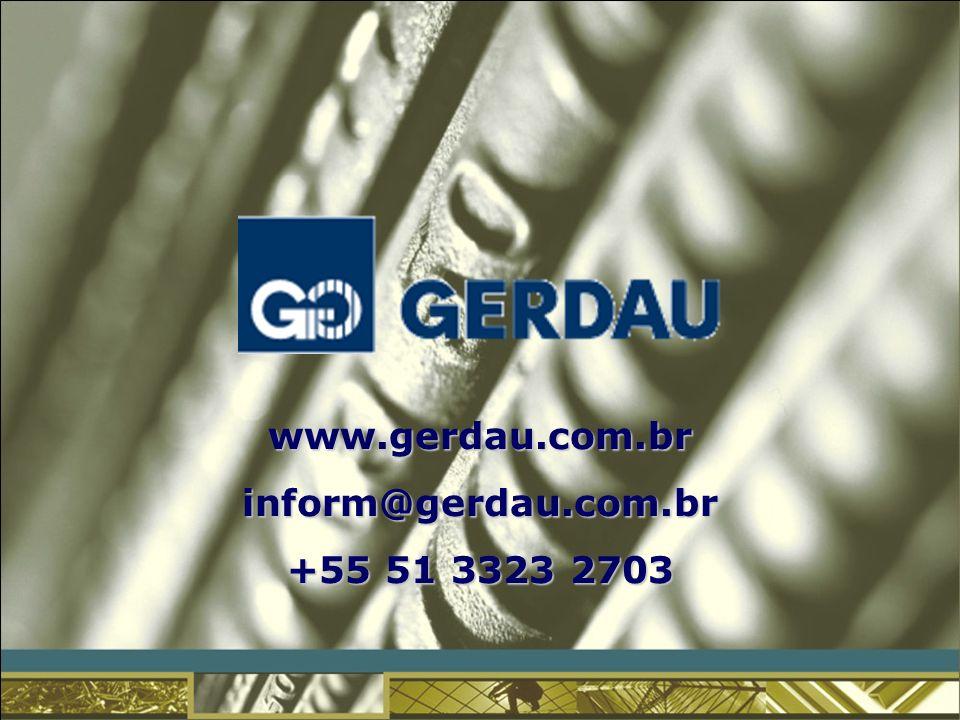 www.gerdau.com.br inform@gerdau.com.br +55 51 3323 2703