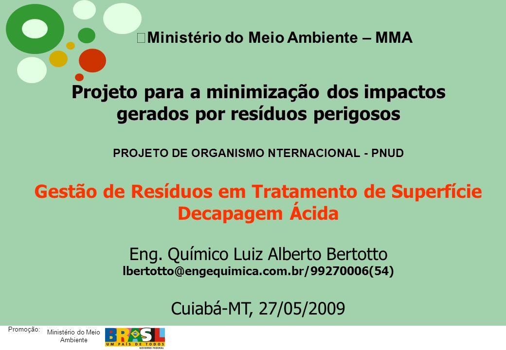 Projeto para a minimização dos impactos gerados por resíduos perigosos