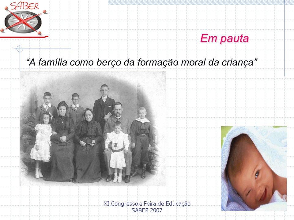 Em pauta A família como berço da formação moral da criança