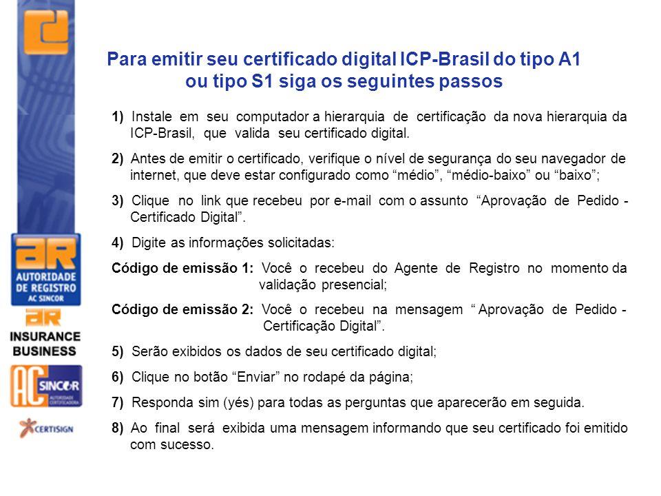 Para emitir seu certificado digital ICP-Brasil do tipo A1