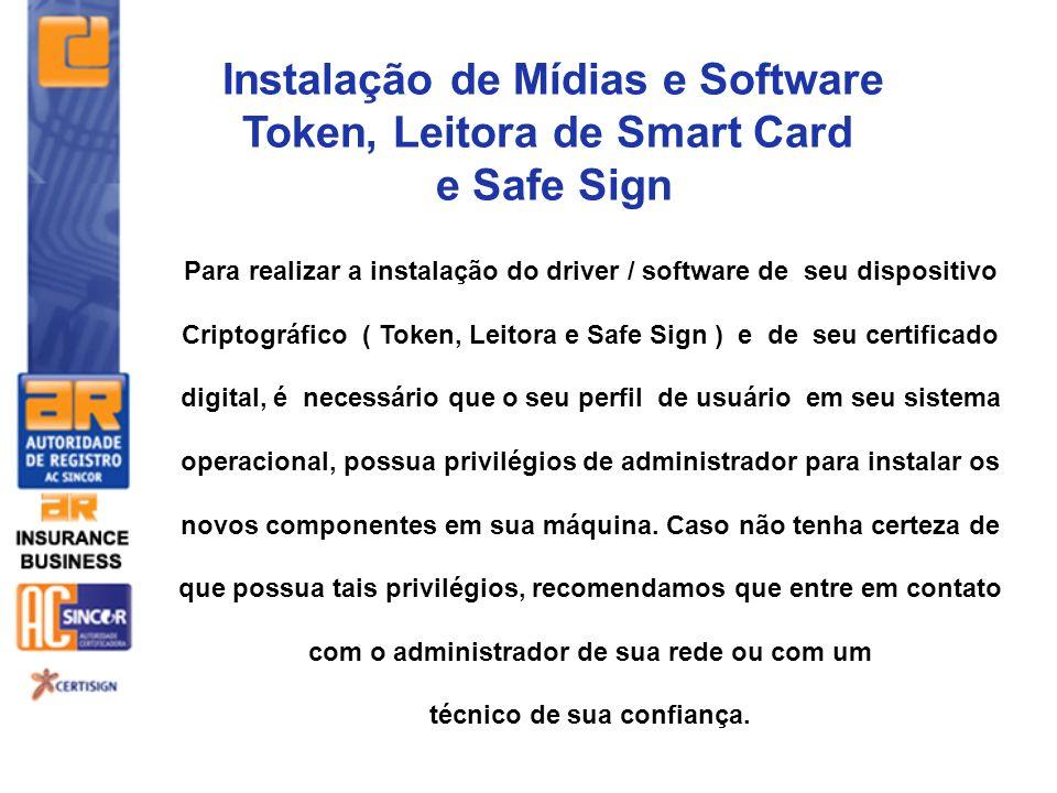 Instalação de Mídias e Software Token, Leitora de Smart Card