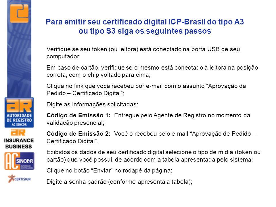 Para emitir seu certificado digital ICP-Brasil do tipo A3