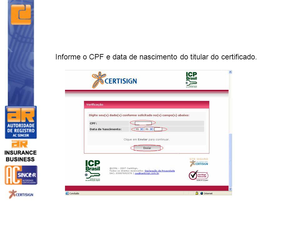 Informe o CPF e data de nascimento do titular do certificado.