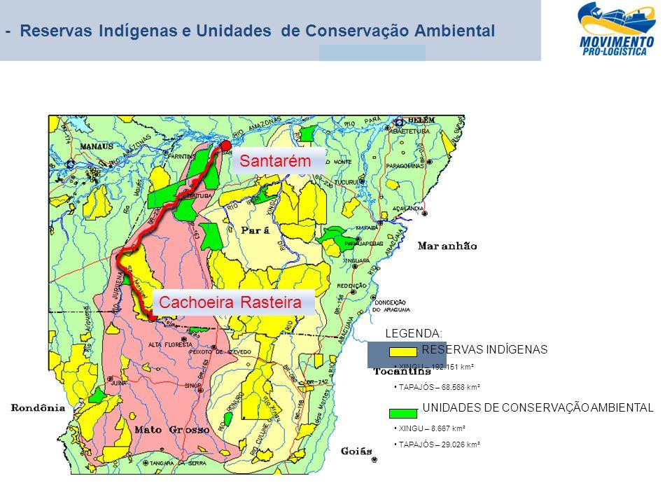 - Reservas Indígenas e Unidades de Conservação Ambiental