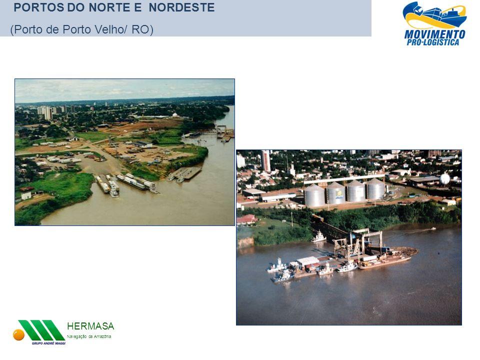 PORTOS DO NORTE E NORDESTE (Porto de Porto Velho/ RO)