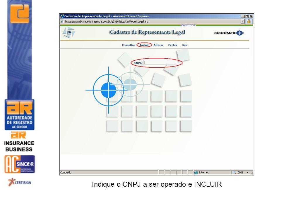 Indique o CNPJ a ser operado e INCLUIR