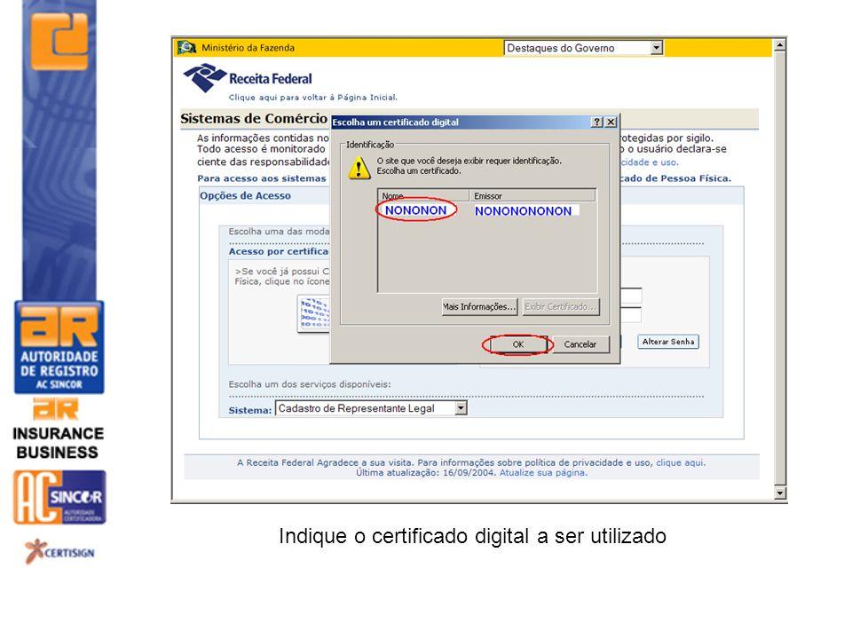 Indique o certificado digital a ser utilizado