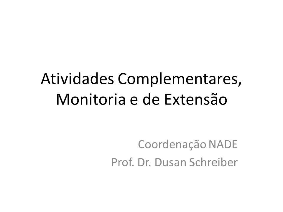 Atividades Complementares, Monitoria e de Extensão