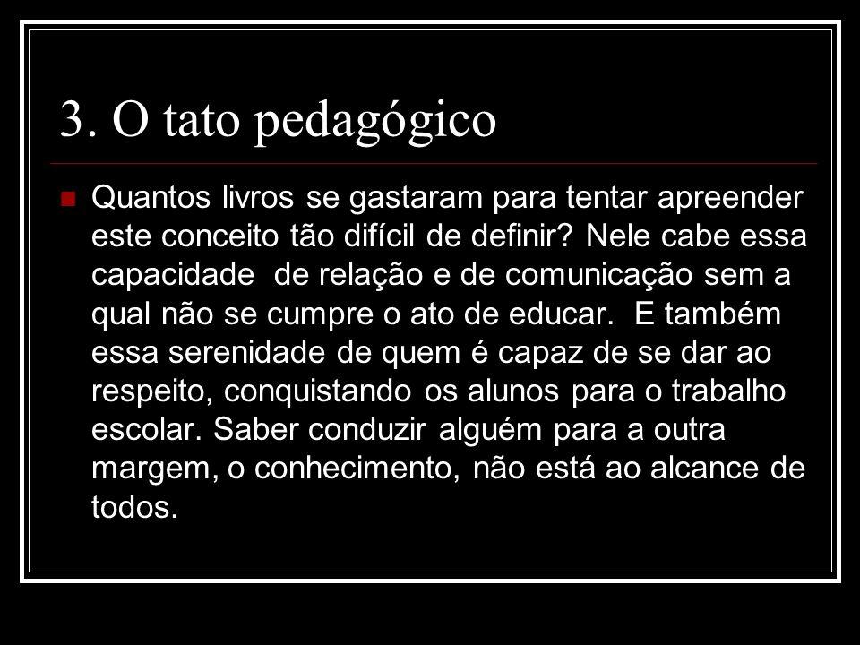 3. O tato pedagógico