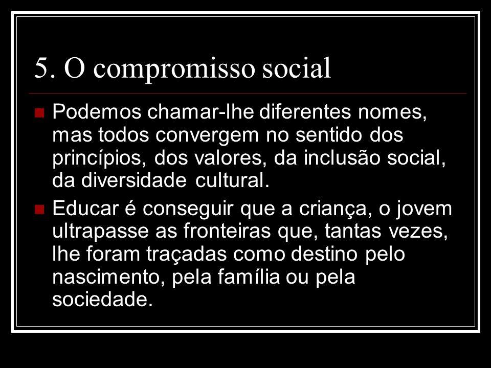 5. O compromisso social